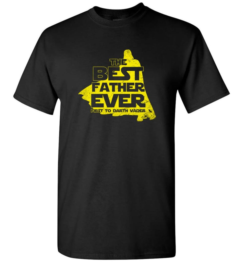 Gift Ideas For Father's Day Best Father Ever T shirt - Short Sleeve T-Shirt - Black / S