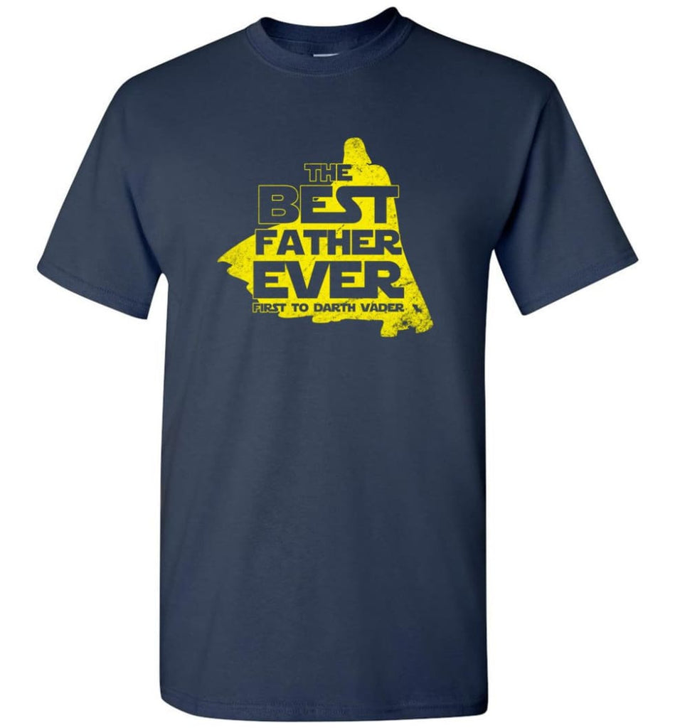 Gift Ideas For Father's Day Best Father Ever T shirt - Short Sleeve T-Shirt - Navy / S