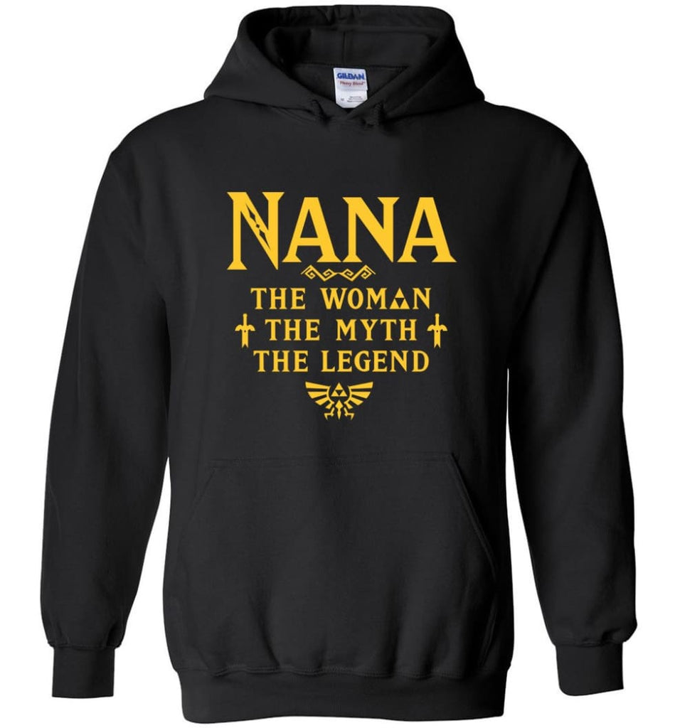Gift Ideas For Mother's Day Nana Woman Myth Legend - Hoodie - Black / M