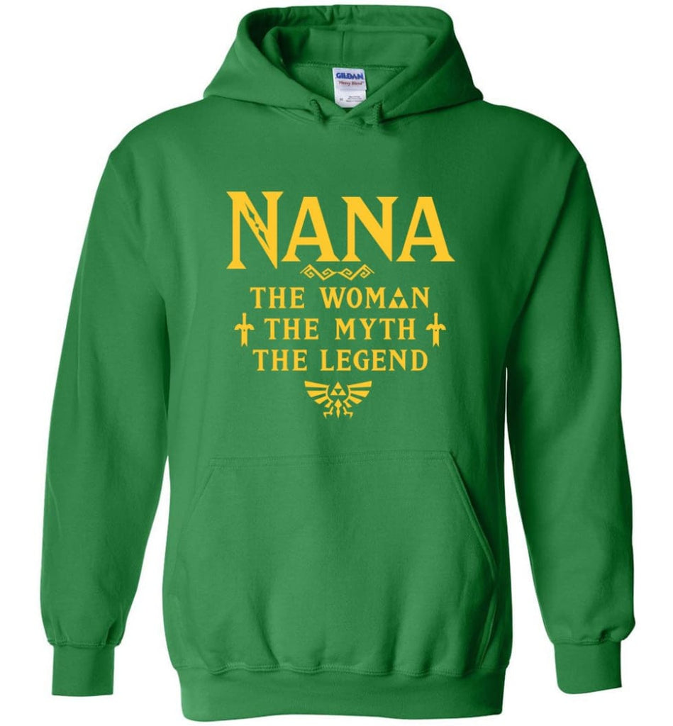 Gift Ideas For Mother's Day Nana Woman Myth Legend - Hoodie - Irish Green / M