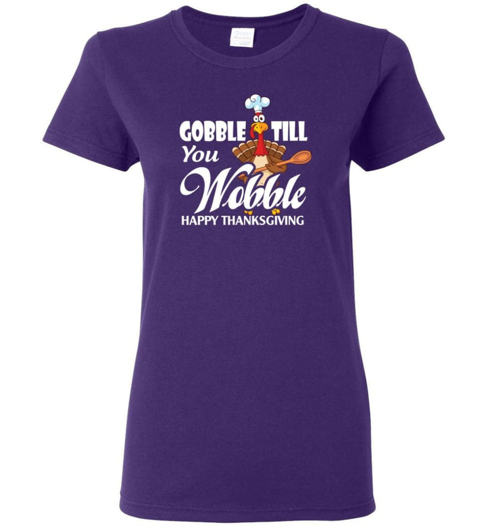 Gobble Till You Wobble Funny Thanksgiving Women Tee - Purple / M