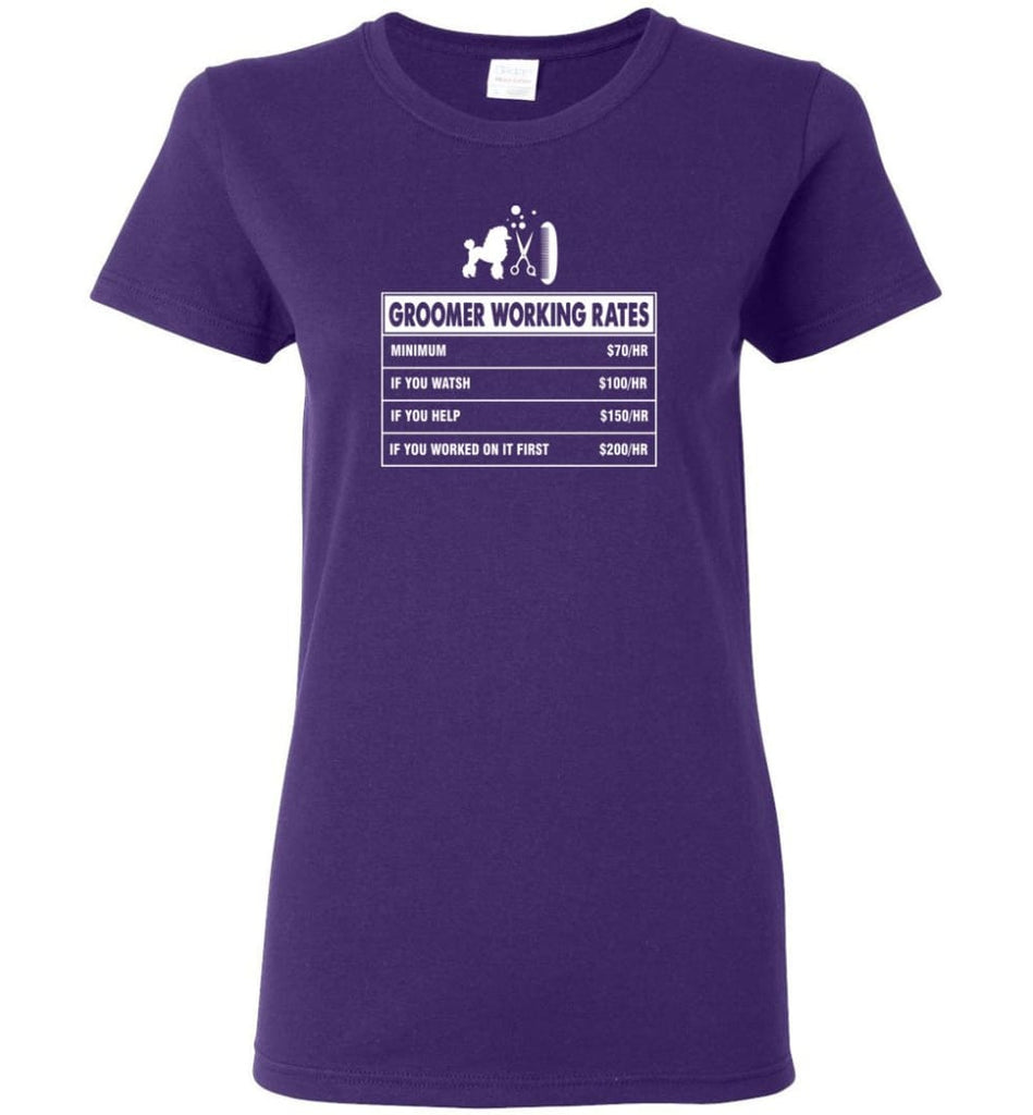 Groomer Working Rates Funny Groomer Dog Lovers Poodle Ownes Women Tee - Purple / M