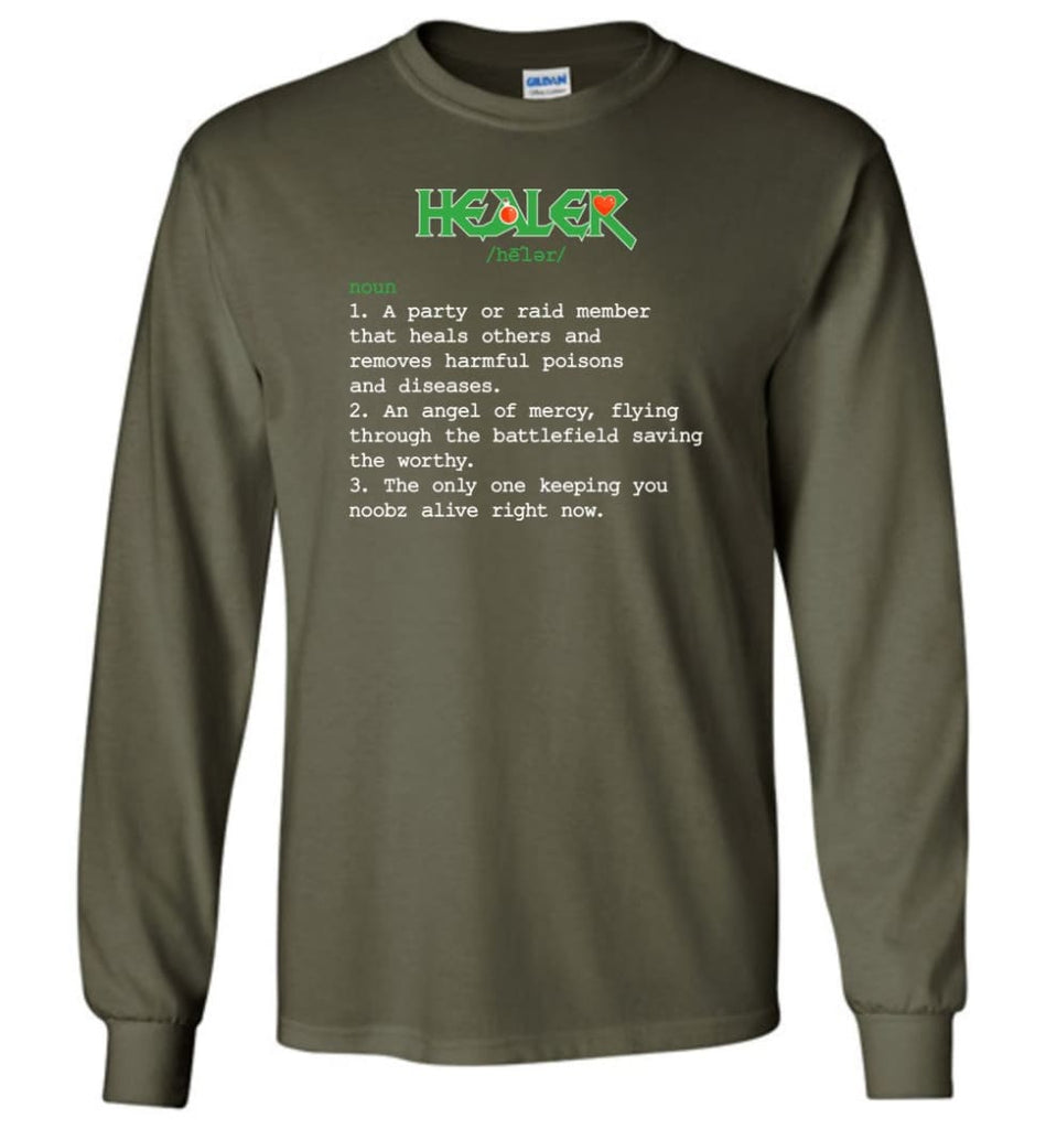 Healer Definition Healer Meaning Long Sleeve T-Shirt - Military Green / M