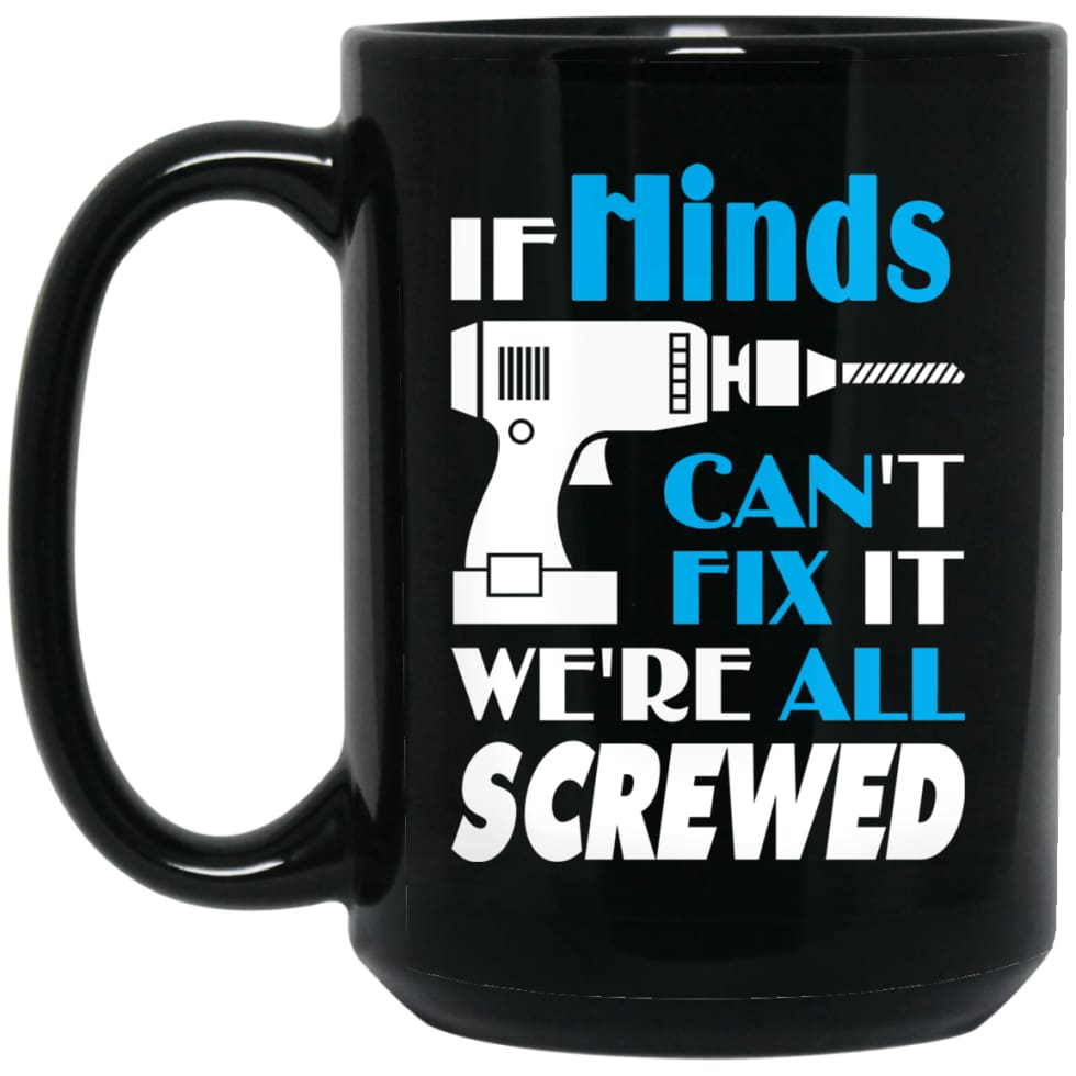 Hinds Can Fix It All Best Personalised Hinds Name Gift Ideas 15 oz Black Mug - Black / One Size - Drinkware