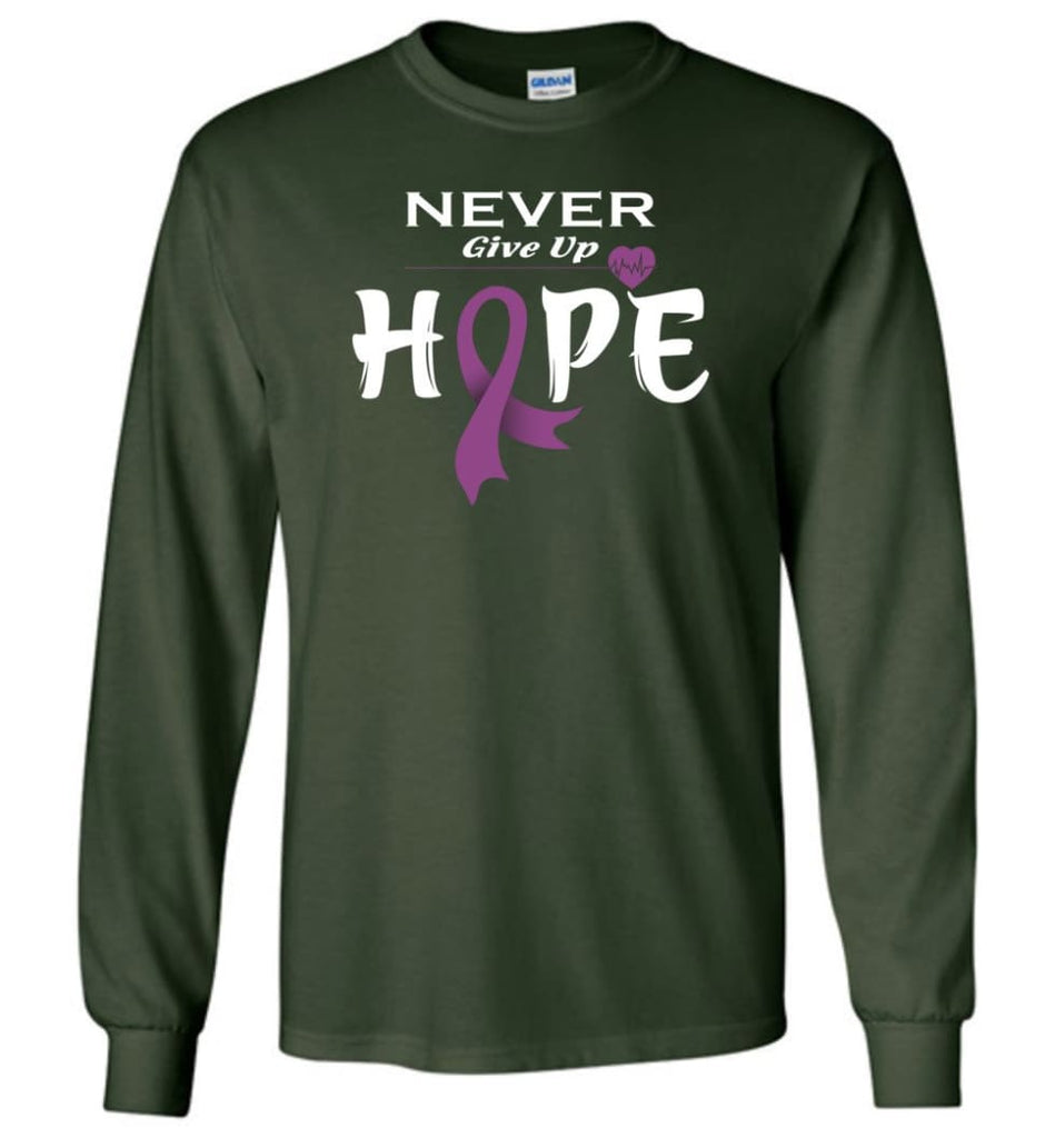 Honors Caregivers Cancer Awareness Never Give Up Hope Long Sleeve T-Shirt - Forest Green / M