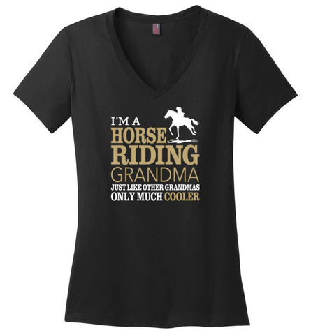 Horse Riding Grandma Shirt I'm A Horse Riding Grandma Only Much Cooler Ladies V-Neck - Black / M