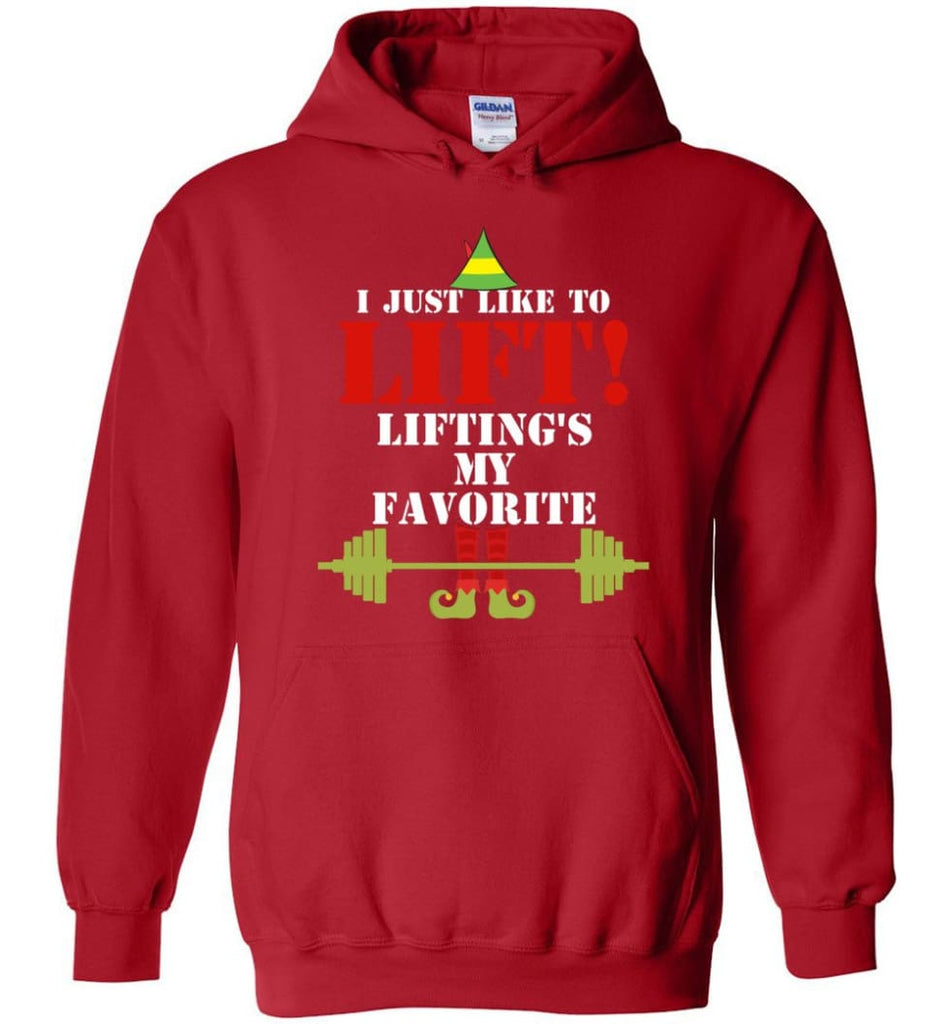 I Just Like To Lift Lifting Is My Favorite Hoodie - Red / M