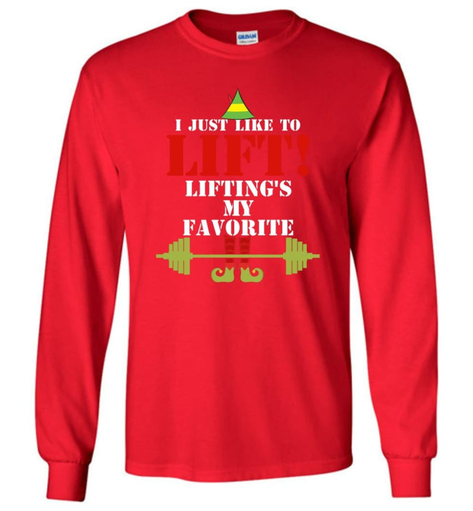 I Just Like To Lift Lifting Is My Favorite Long Sleeve T-Shirt - Red / M