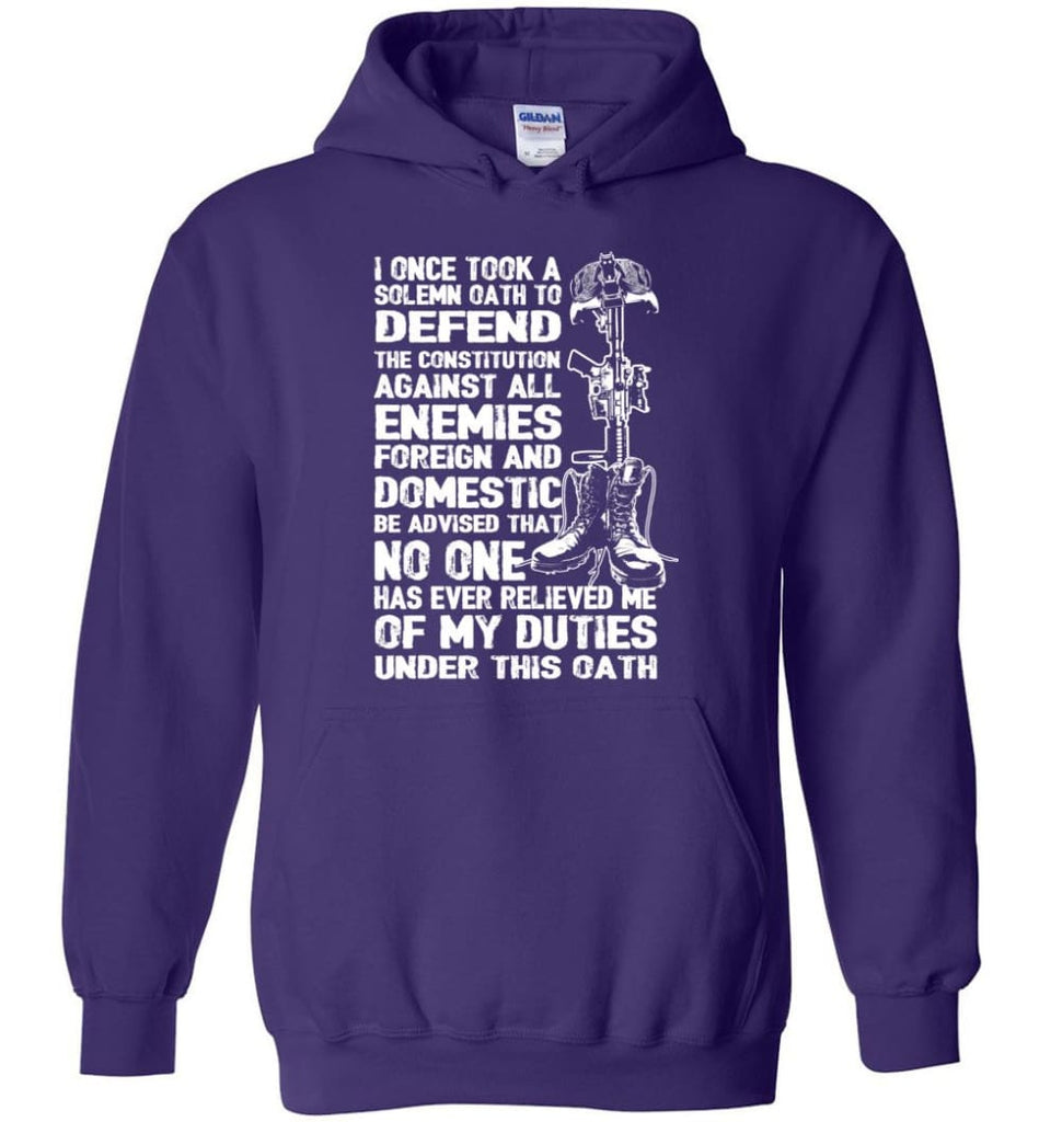 I Once Took A Solemn Oath To Defend The Constitution Against All Enemies Veterans - Hoodie - Purple / M