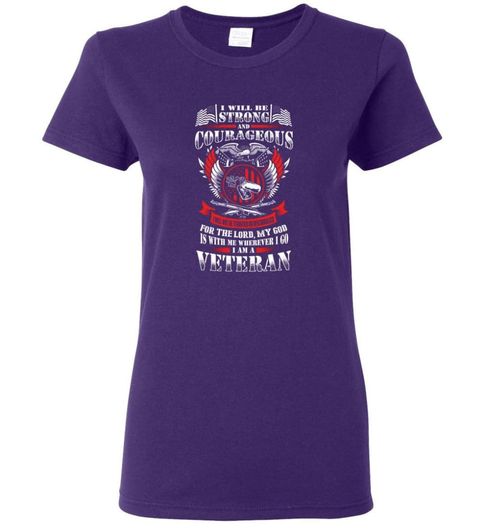 I Will Be Strong And Courageous Perfect gift for veterans Women Tee - Purple / M