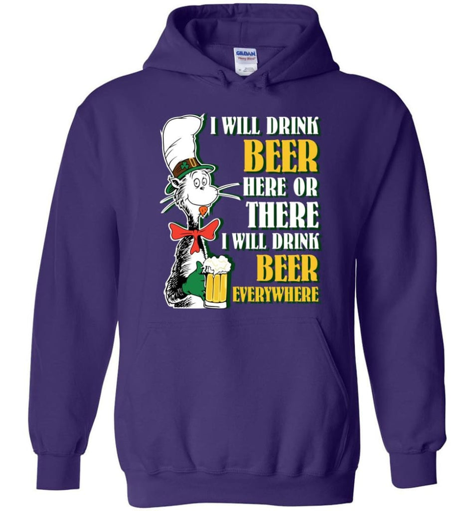 I Will Drink Beer Here Or Ther Drink Beer Everywhere - Hoodie - Purple / M
