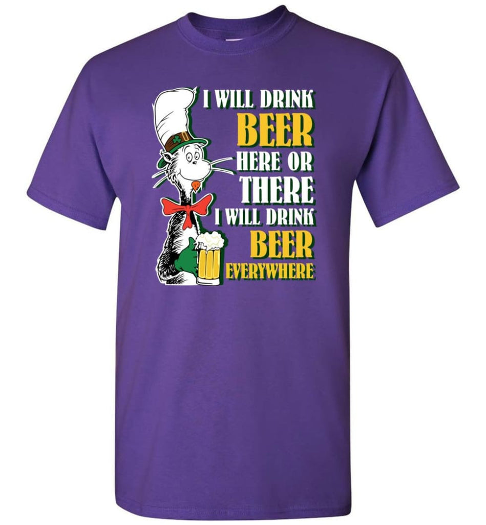 I Will Drink Beer Here Or Ther Drink Beer Everywhere - Short Sleeve T-Shirt - Purple / S