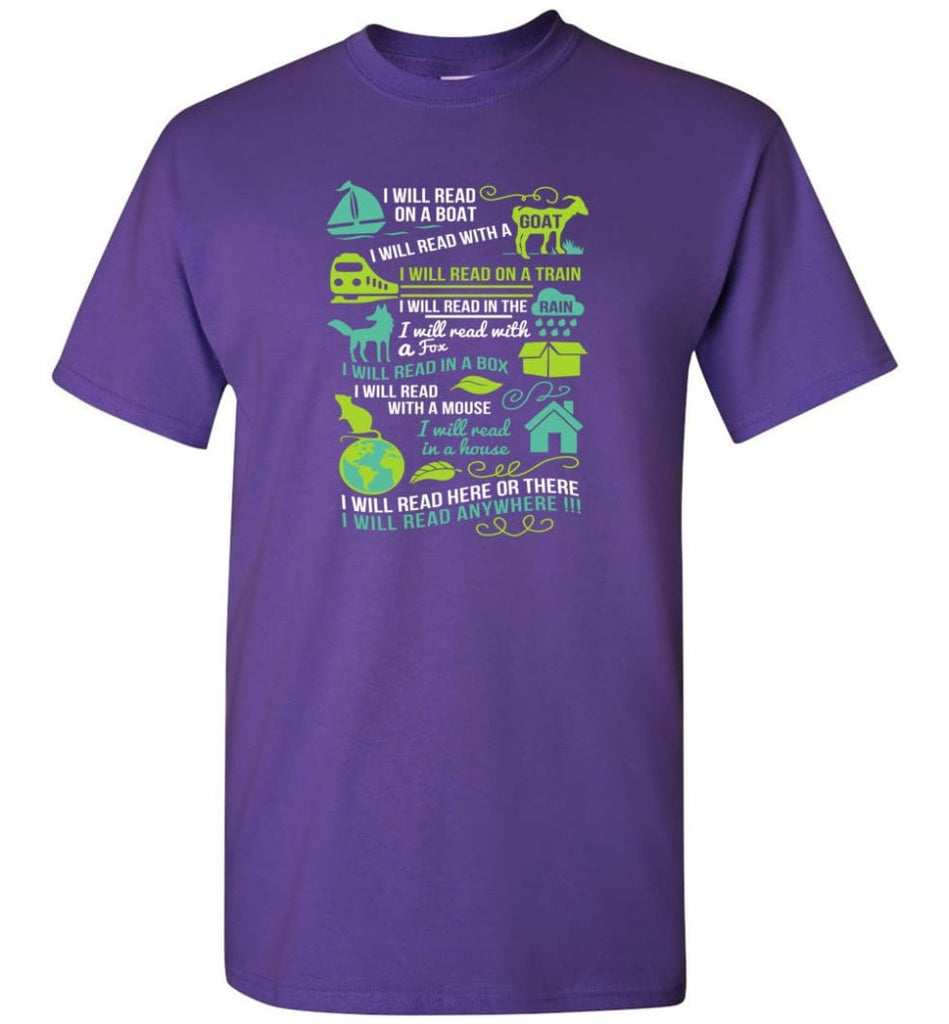 I Will Read On A Boat Shirt I Will Read Here Or There Or Everywhere - T-Shirt - Purple / S