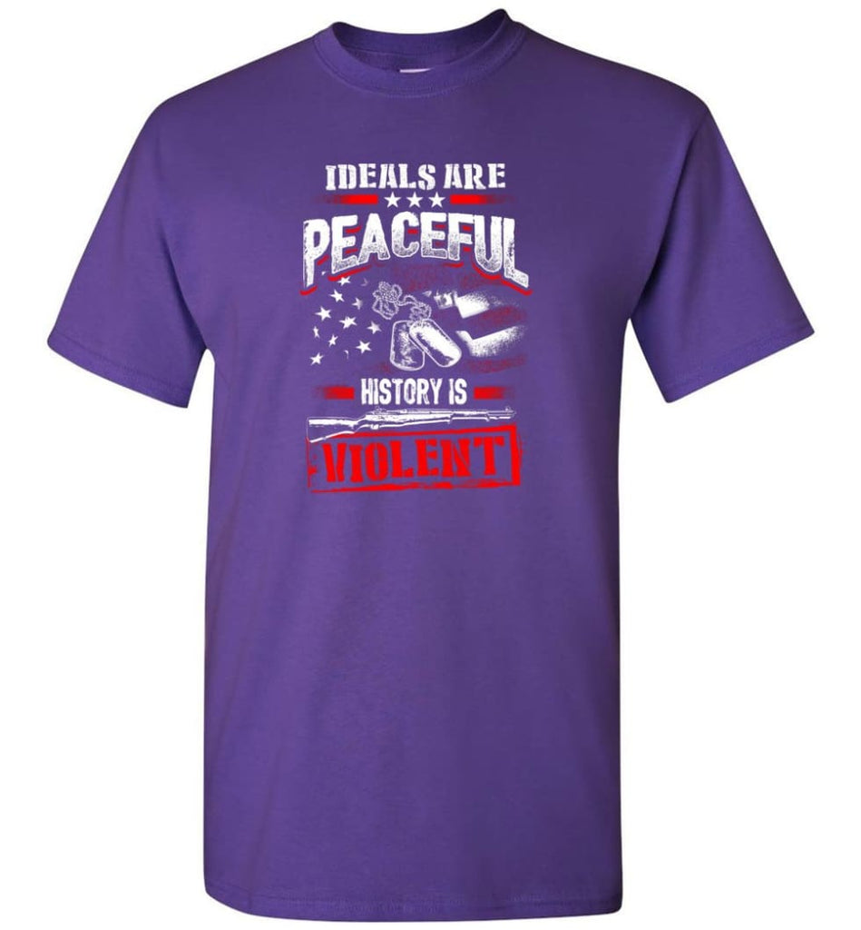 Ideals Are Peaceful History Is Violent - Short Sleeve T-Shirt - Purple / S