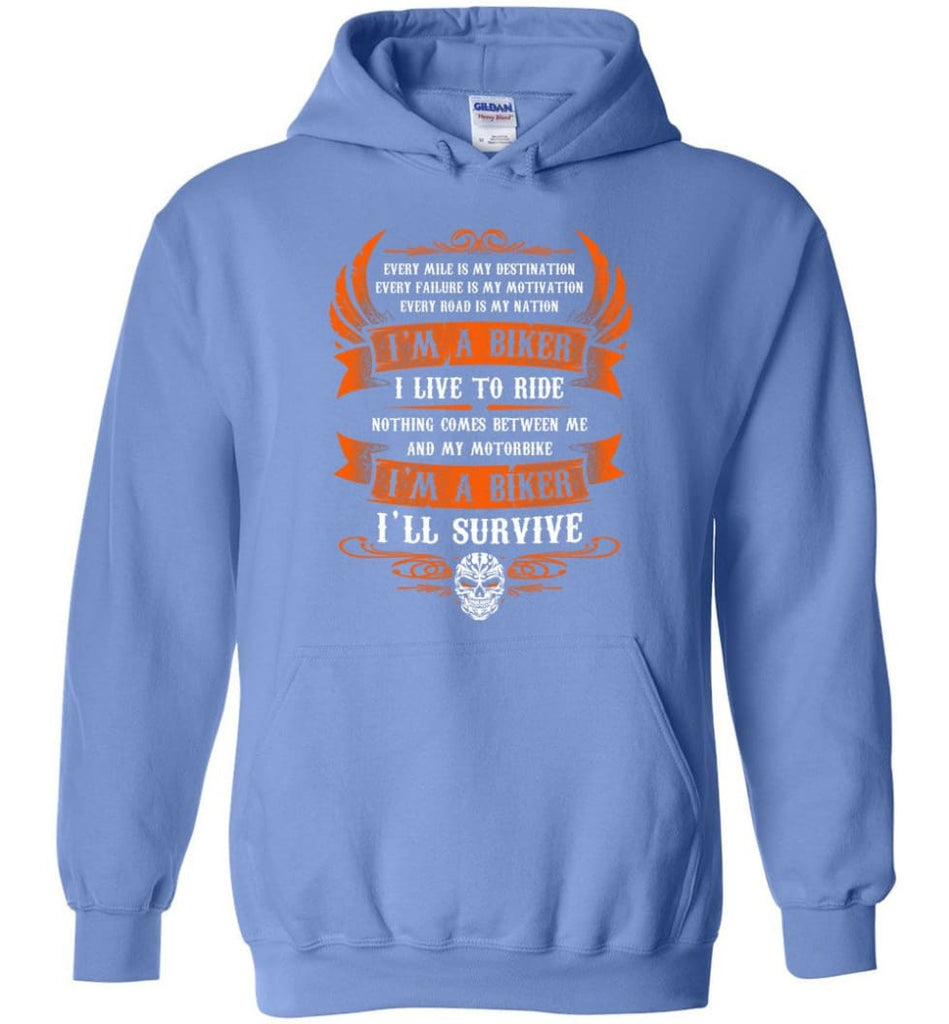 I'm A Biker I Live To Ride Cool Shirt For Biker Hoodie - Carolina Blue / M