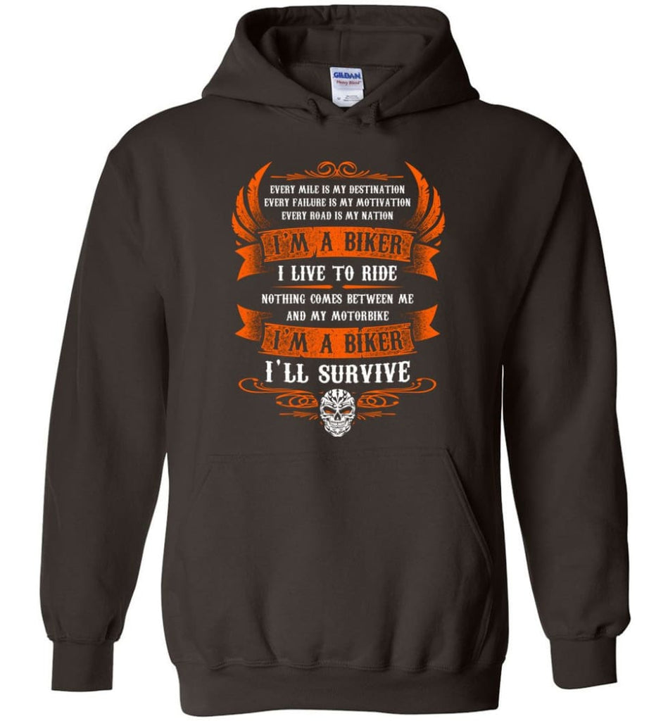 I'm A Biker I Live To Ride Cool Shirt For Biker Hoodie - Dark Chocolate / M