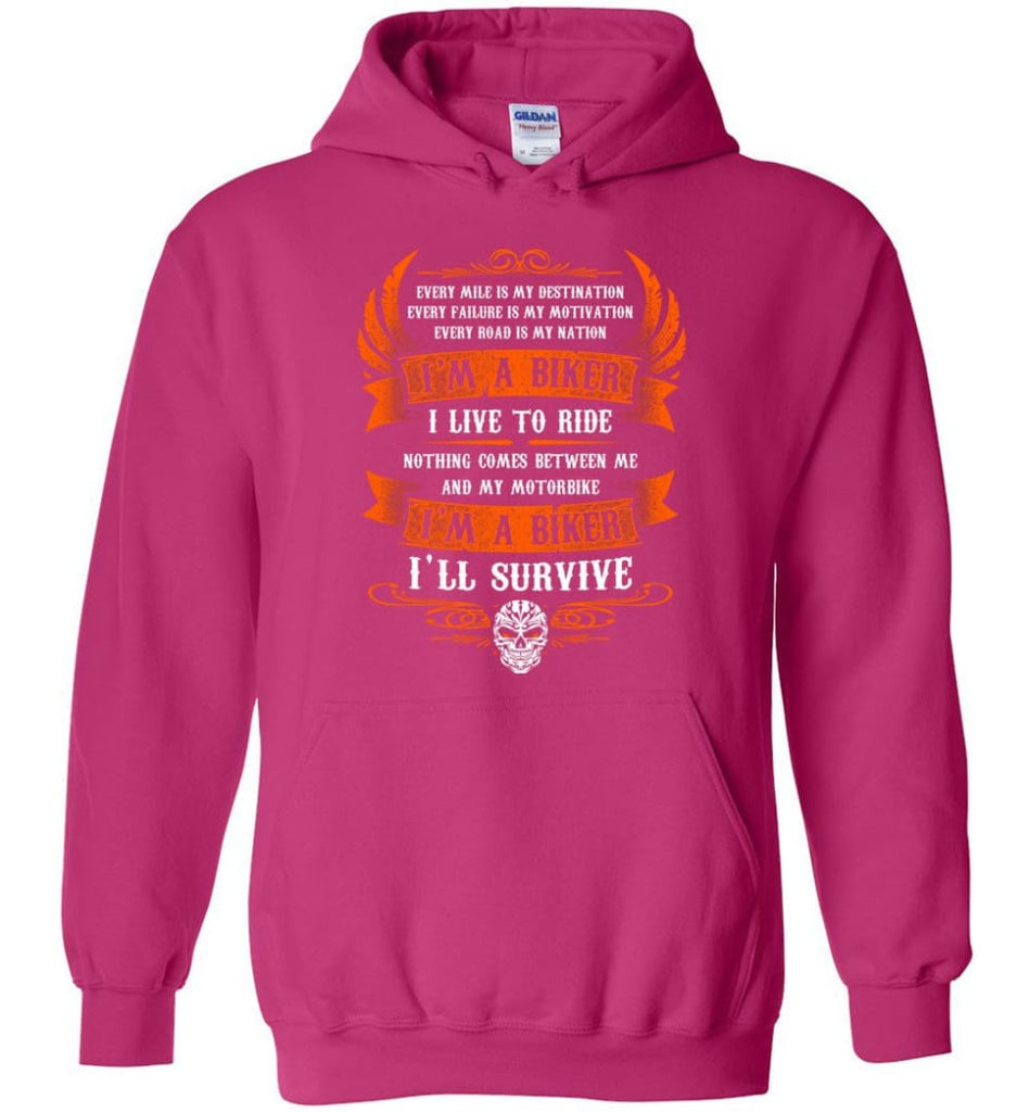 I'm A Biker I Live To Ride Cool Shirt For Biker Hoodie - Heliconia / M