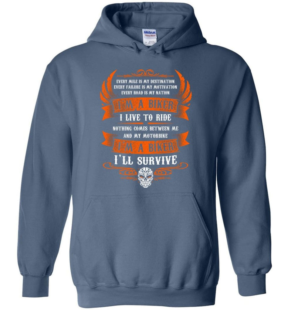 I'm A Biker I Live To Ride Cool Shirt For Biker Hoodie - Indigo Blue / M