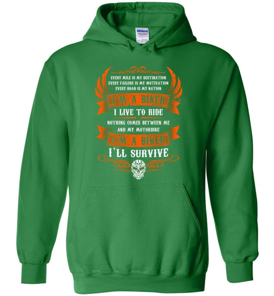 I'm A Biker I Live To Ride Cool Shirt For Biker Hoodie - Irish Green / M