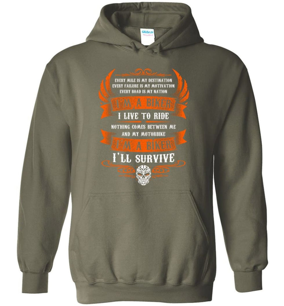 I'm A Biker I Live To Ride Cool Shirt For Biker Hoodie - Military Green / M
