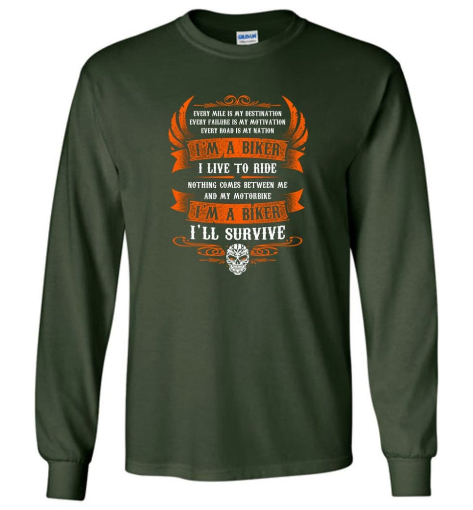 I'm A Biker I Live To Ride Cool Shirt For Biker Long Sleeve - Forest Green / M