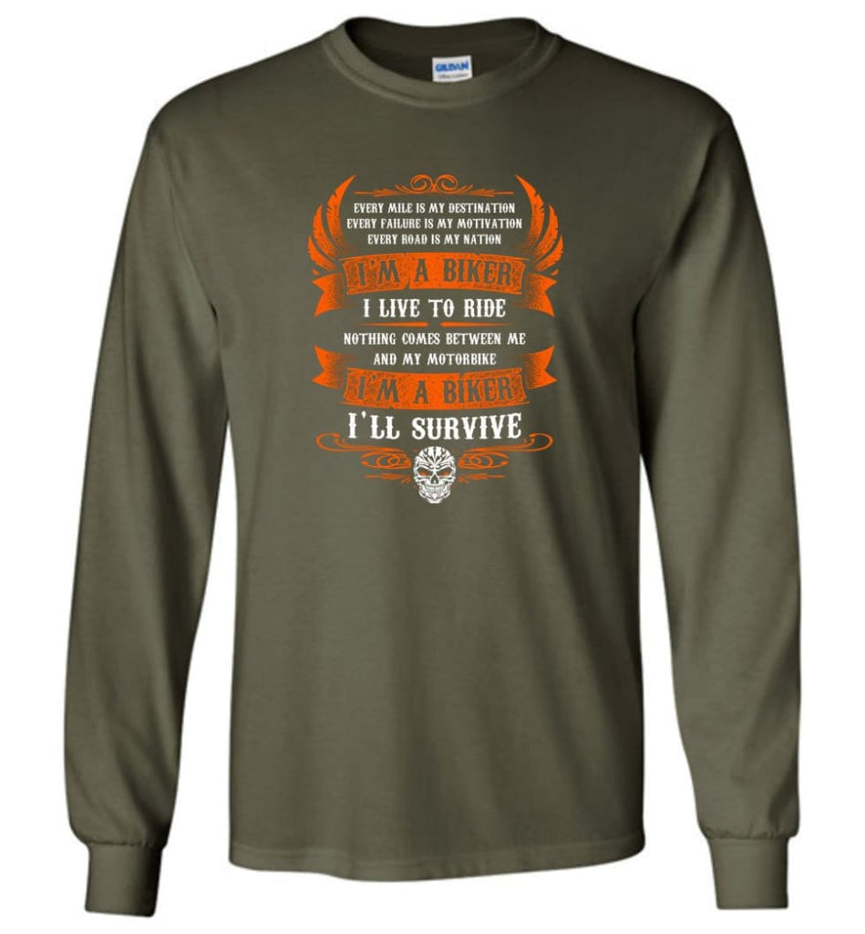 I'm A Biker I Live To Ride Cool Shirt For Biker Long Sleeve - Military Green / M