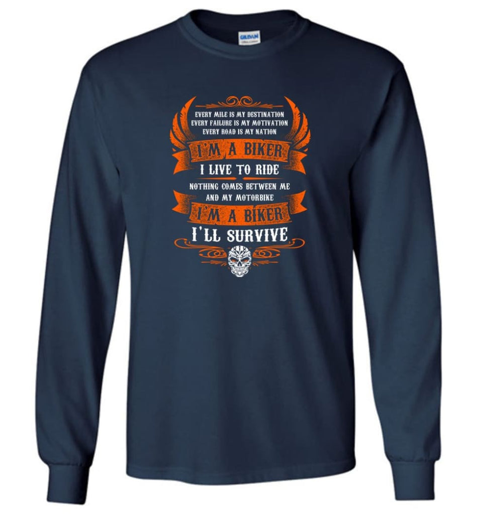 I'm A Biker I Live To Ride Cool Shirt For Biker Long Sleeve - Navy / M