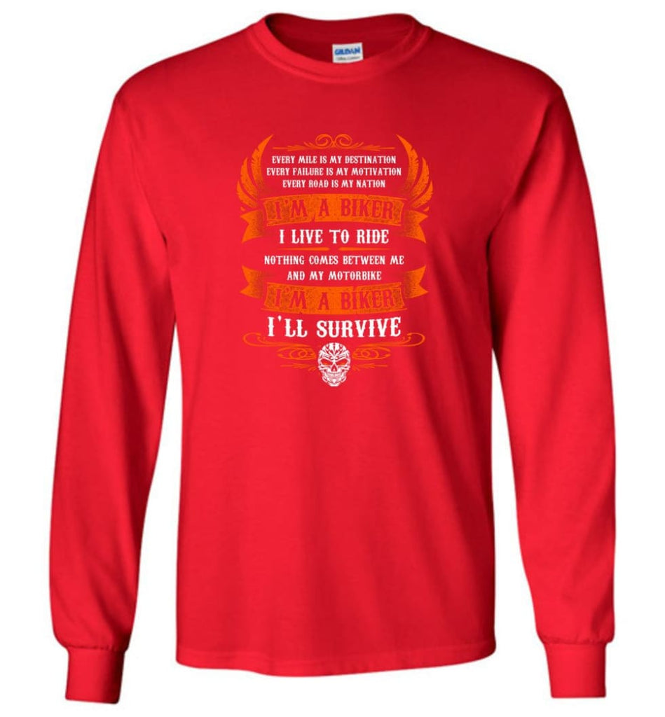 I'm A Biker I Live To Ride Cool Shirt For Biker Long Sleeve - Red / M