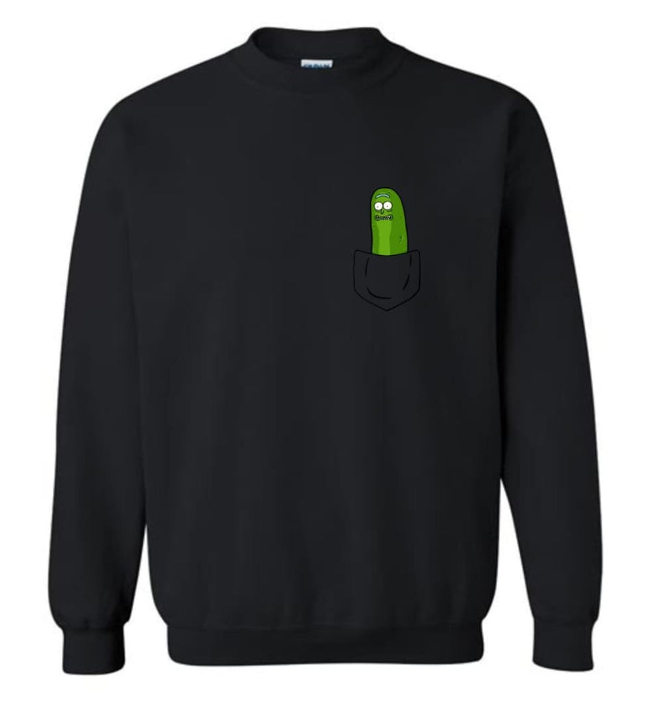 I'M Pickle Rick Shirt Pickle Rick In My Pocket Rick Morty Sweatshirt Sweatshirt - Black / M