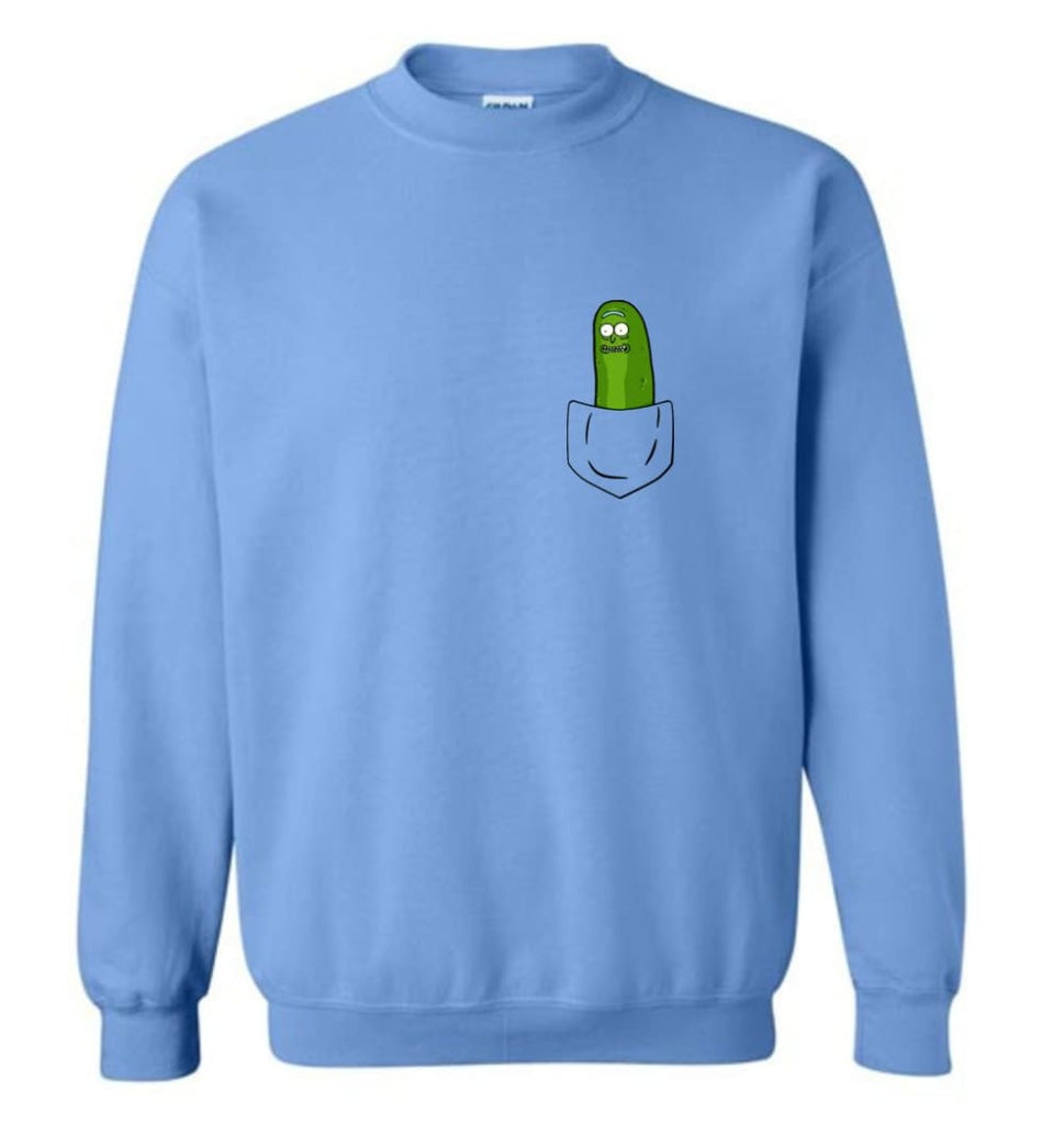 I'M Pickle Rick Shirt Pickle Rick In My Pocket Rick Morty Sweatshirt Sweatshirt - Carolina Blue / M