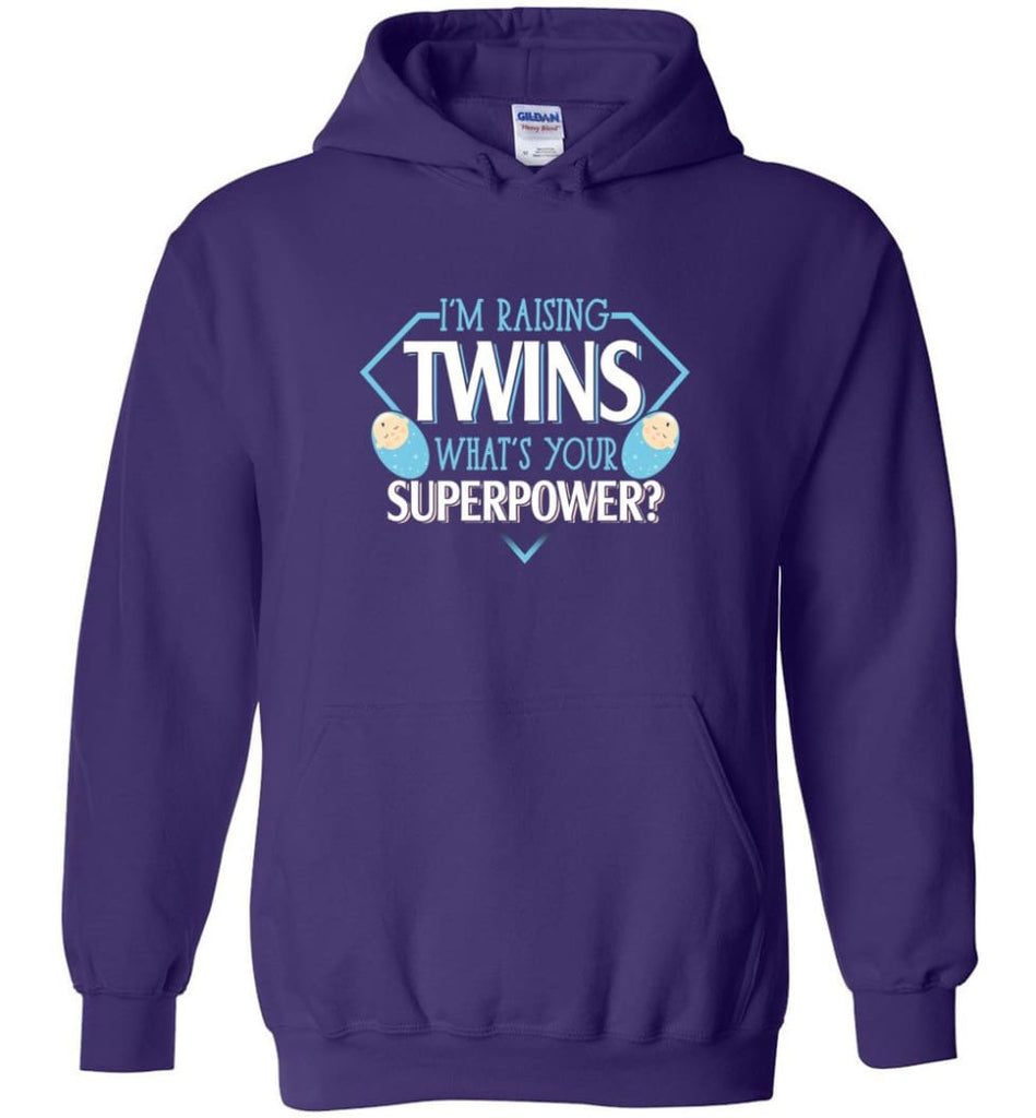 I'm Raising Twins What Is Your Superpower Proud Twins Mom Dad - Hoodie - Purple / M