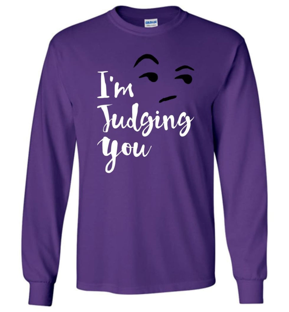 I'm Silently Judging You Shirt Funny Hipster Tumblr I'm Judging You Right Now - Long Sleeve T-Shirt - Purple / M