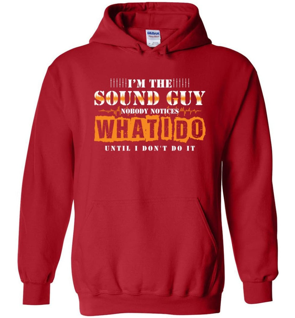 I'm the Sound Guy Gift For Sound Engineer Hoodie - Red / M