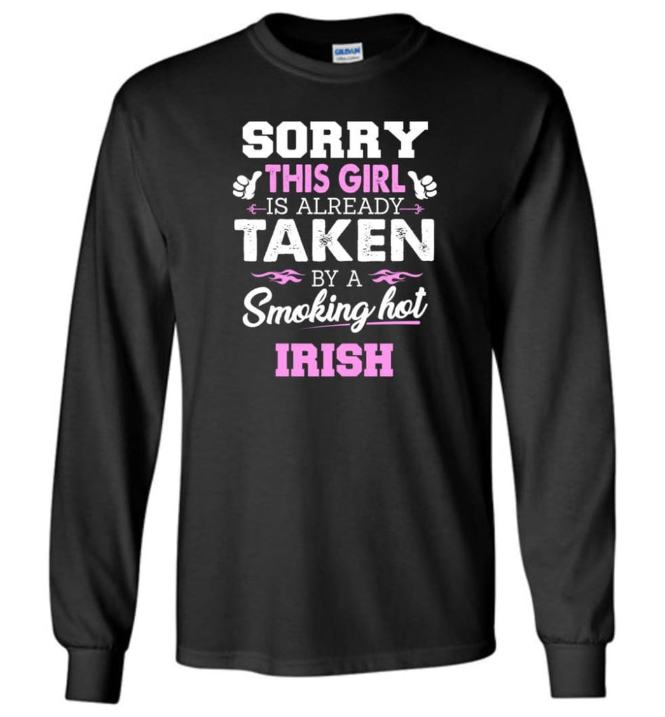 Irish Shirt Cool Gift for Girlfriend Wife or Lover - Long Sleeve T-Shirt - Black / M