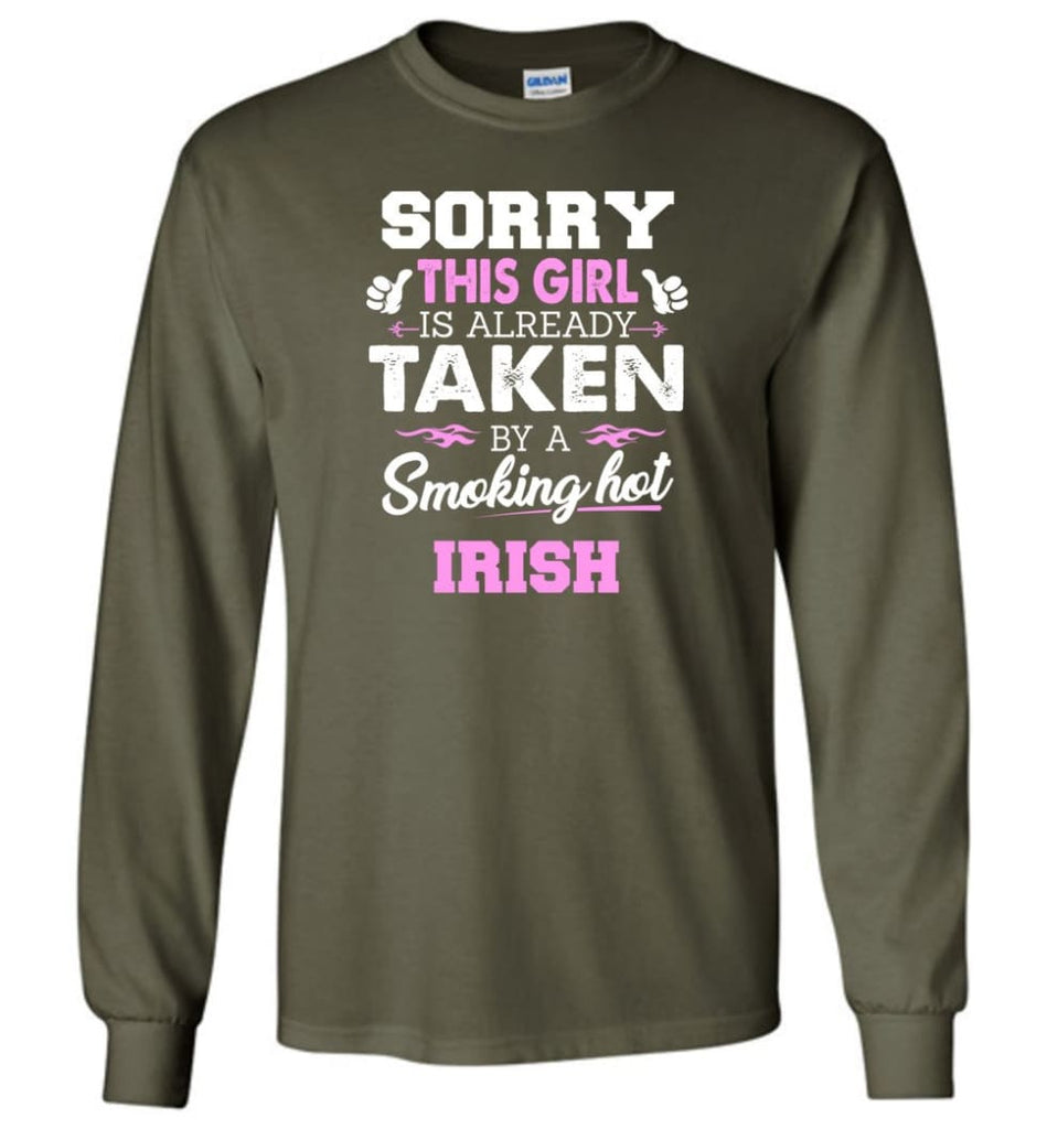 Irish Shirt Cool Gift for Girlfriend Wife or Lover - Long Sleeve T-Shirt - Military Green / M