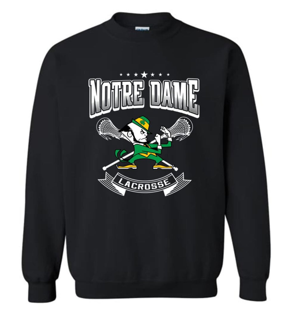 Irish Shirt St Patricks Day Shirt Notre Dame Lacrosse Irish Fighting Sweatshirt - Black / M