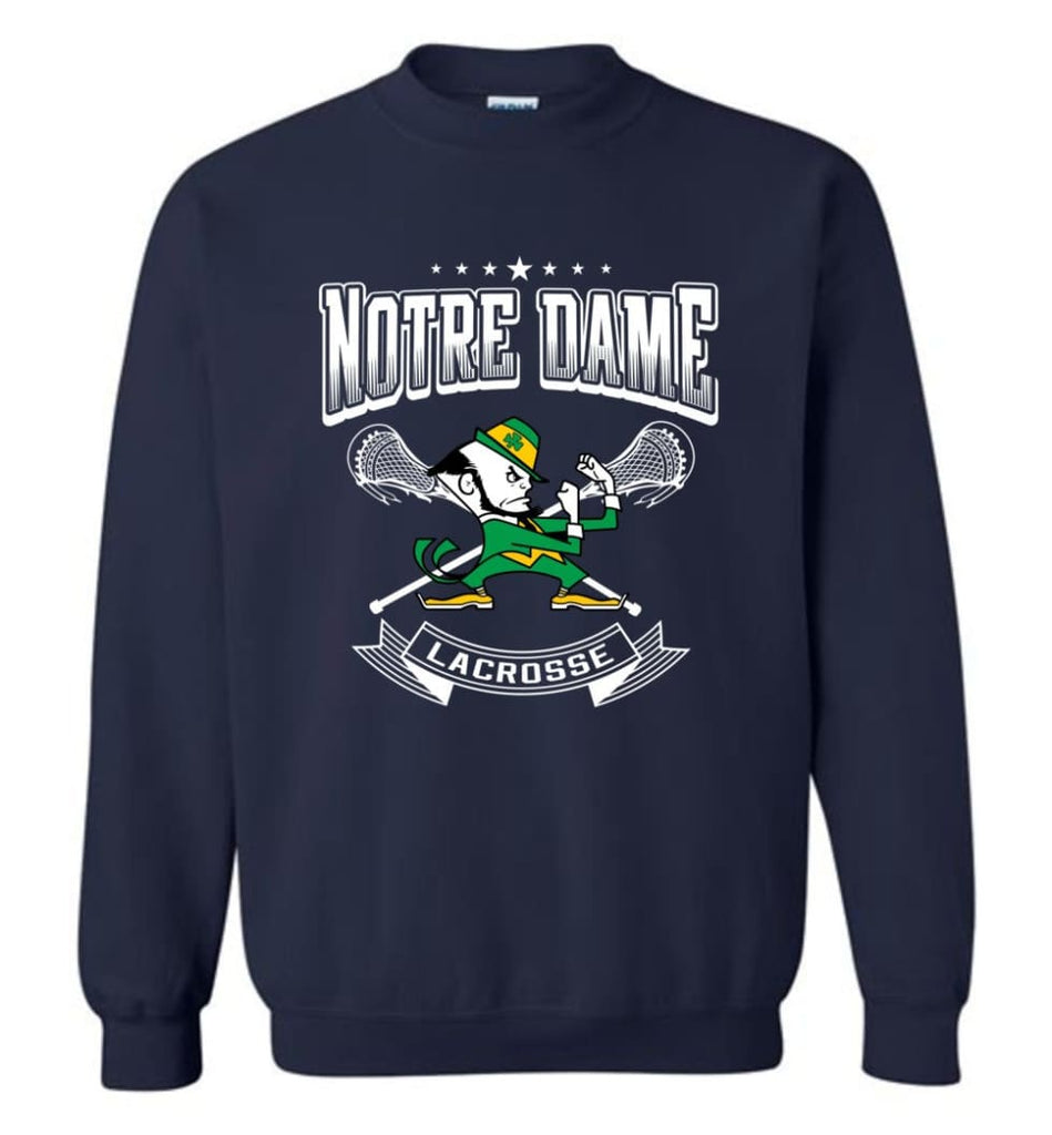 Irish Shirt St Patricks Day Shirt Notre Dame Lacrosse Irish Fighting Sweatshirt - Navy / M
