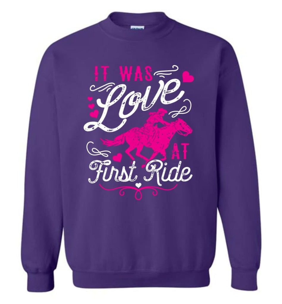 It Was Love At First Ride Hoodie Horse Mom Christmas Gift Horse Lover Sweater Sweatshirt - Purple / M
