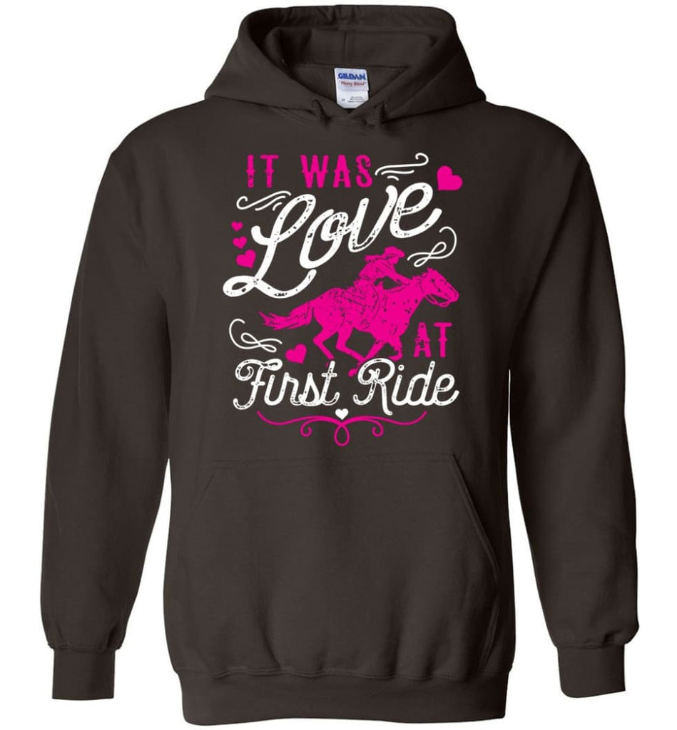 It Was Love At First Ride Hoodie Horse Mom Christmas Gift Horse Lover Sweater - Hoodie - Dark Chocolate / M