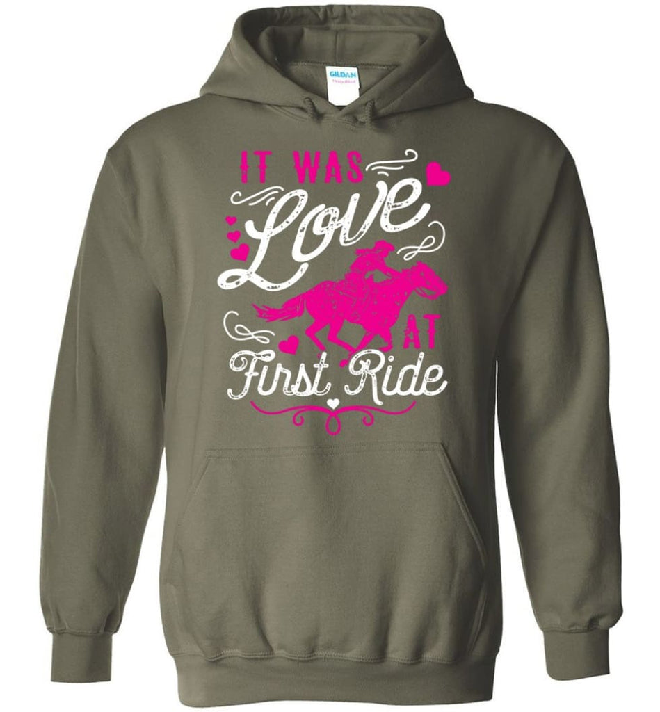 It Was Love At First Ride Hoodie Horse Mom Christmas Gift Horse Lover Sweater - Hoodie - Military Green / M