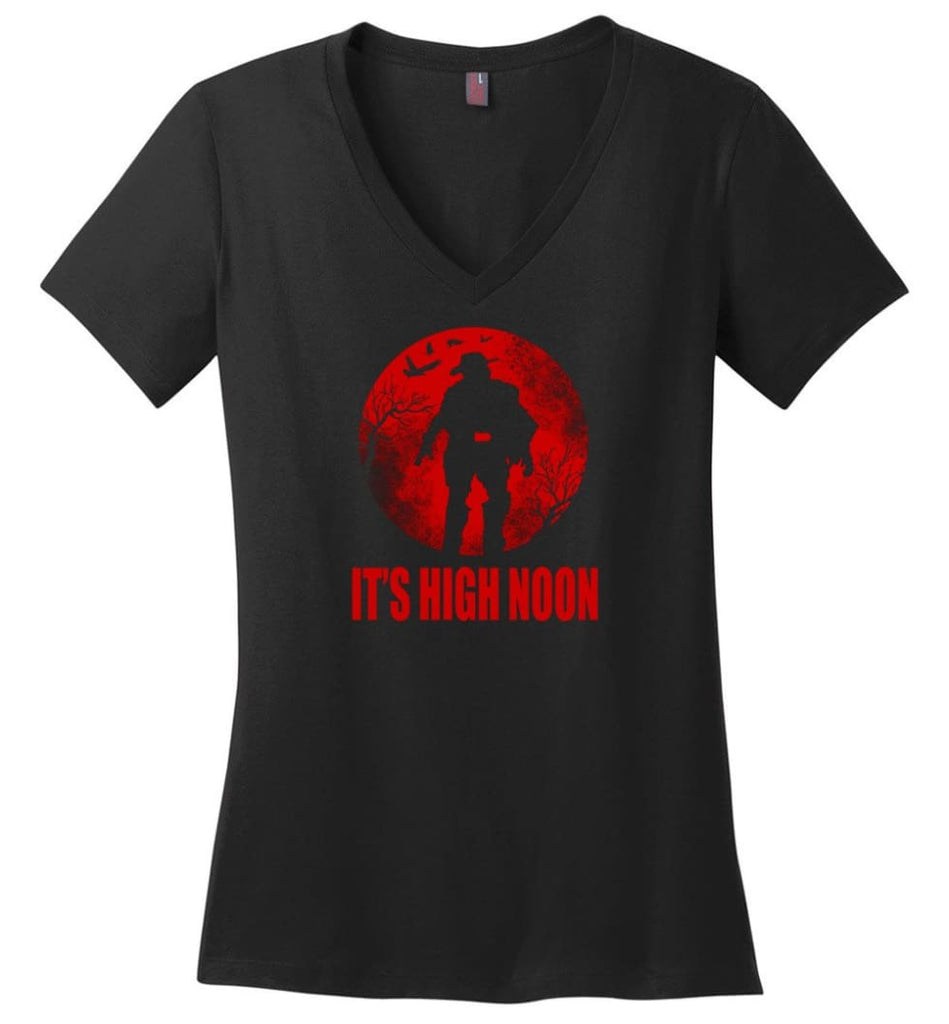 It'S High Noon Somewhere In The World T Shirt Mccree Shirt Overwatch Shirt Ladies V-Neck - Black / M