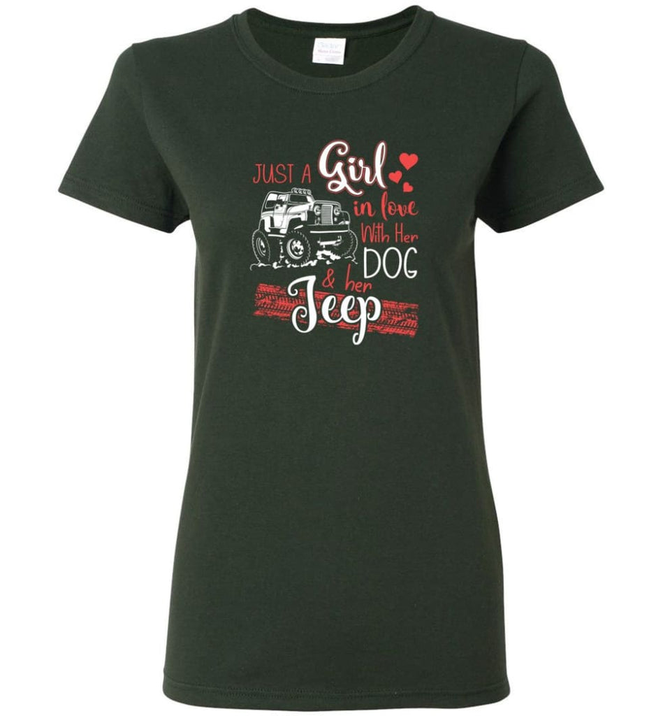 Jeep Dog Shirt Just A Girl In Love With Jeep And Her Dog Women T-shirt - Forest Green / M