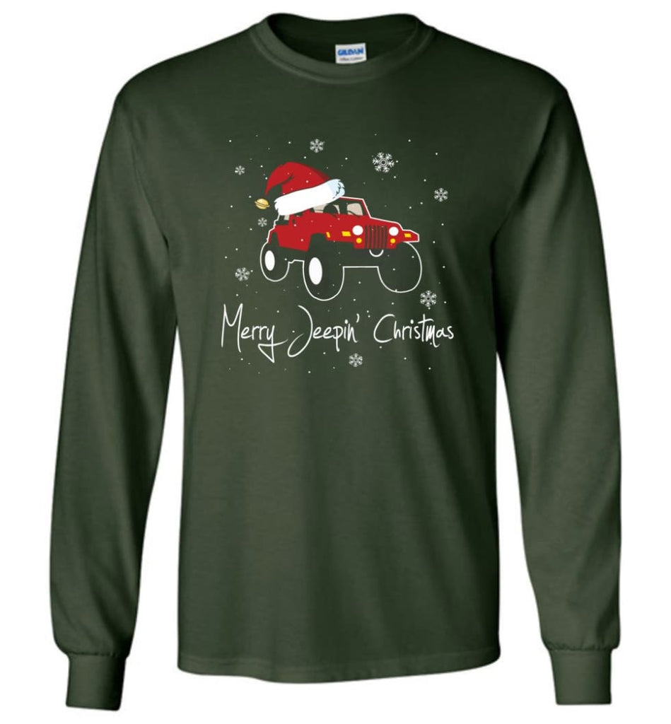 Jeep Shirt Merry Jeepas Jeep Sweatshirt Gift for Jeep Girls or Guys Long Sleeve T-Shirt - Forest Green / M