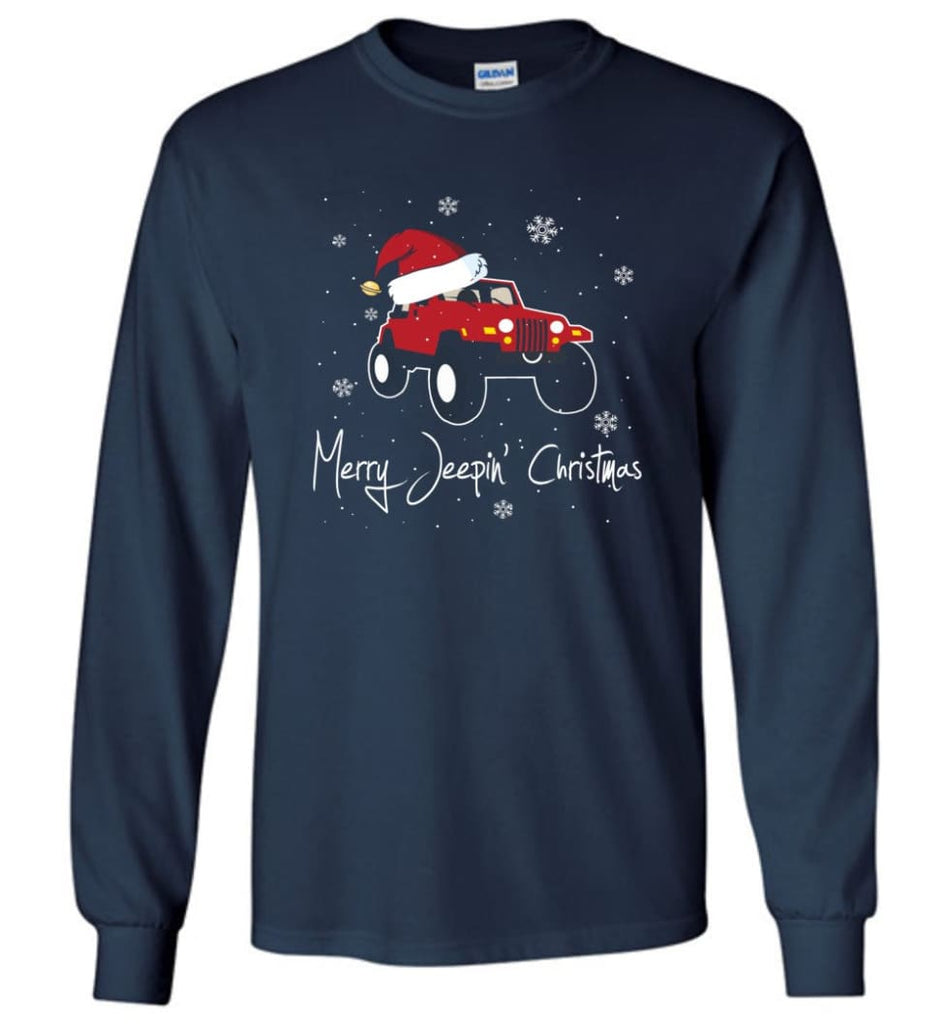 Jeep Shirt Merry Jeepas Jeep Sweatshirt Gift for Jeep Girls or Guys Long Sleeve T-Shirt - Navy / M