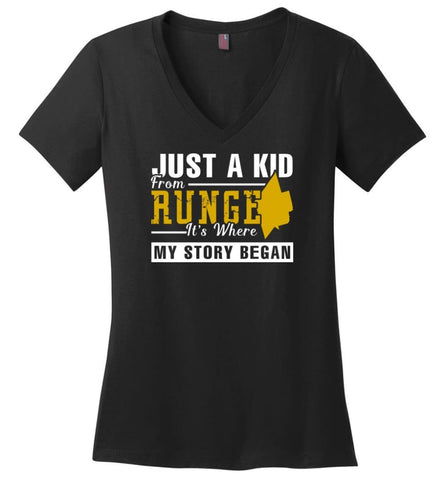 Just A Kid From Runge It Is Where My Story Began - Ladies V-Neck - Black / M