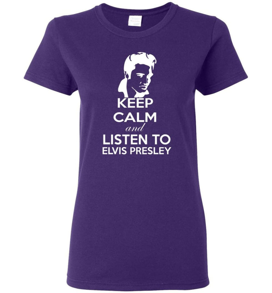 Keep Calm and Listen To Elvis Presley Shirt Hoodie Sweater - Women T-shirt - Purple / M