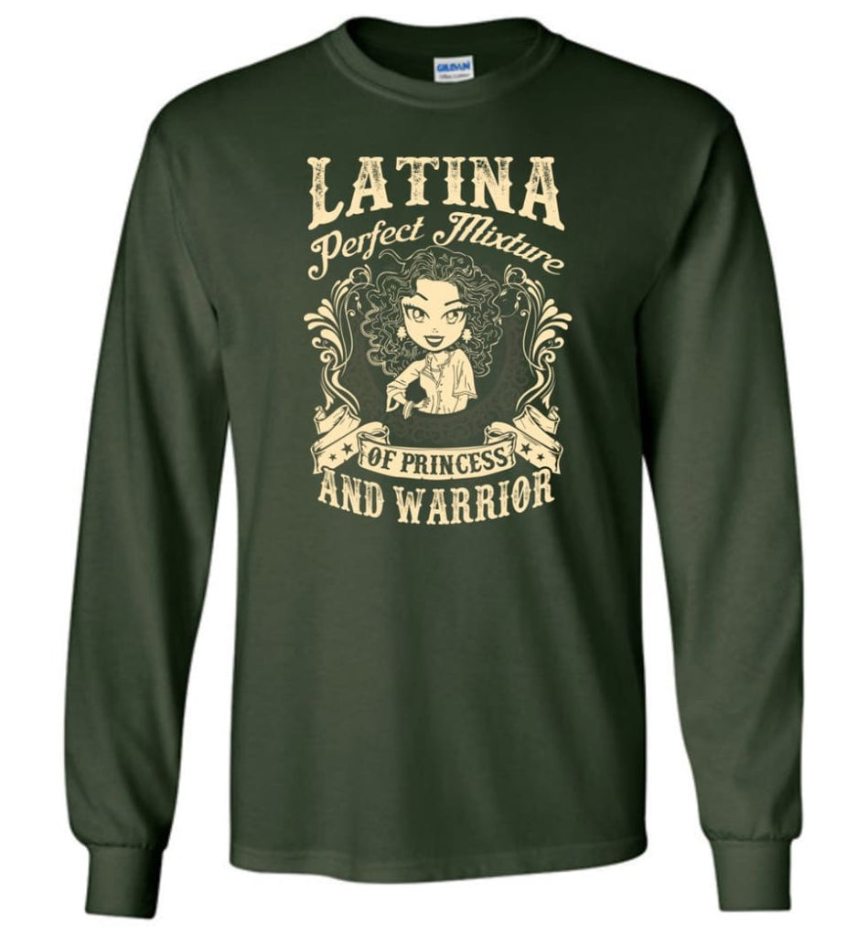 Latina Perfect Mixture Of Princess And Warrior - Long Sleeve T-Shirt - Forest Green / M