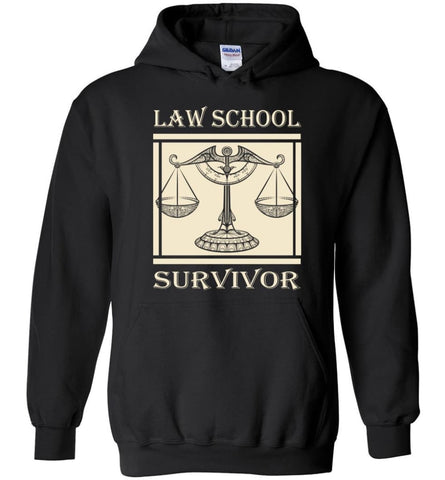 Law School Survivor Shirt Gift Attorney Lawyer Graduation - Hoodie - Black / M