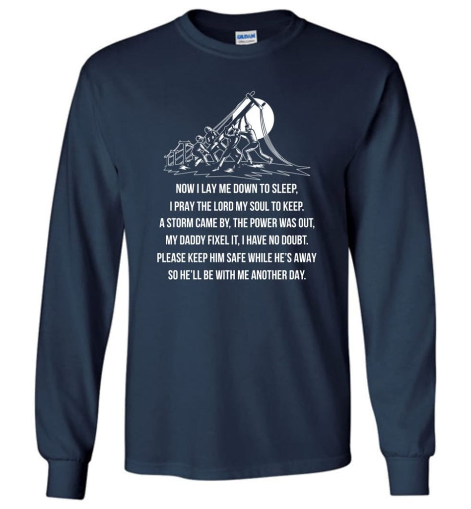 Lineman Dad Shirt Power Lineman Hoodies My Daddy Is A Lineman Shirt Long Sleeve - Navy / M
