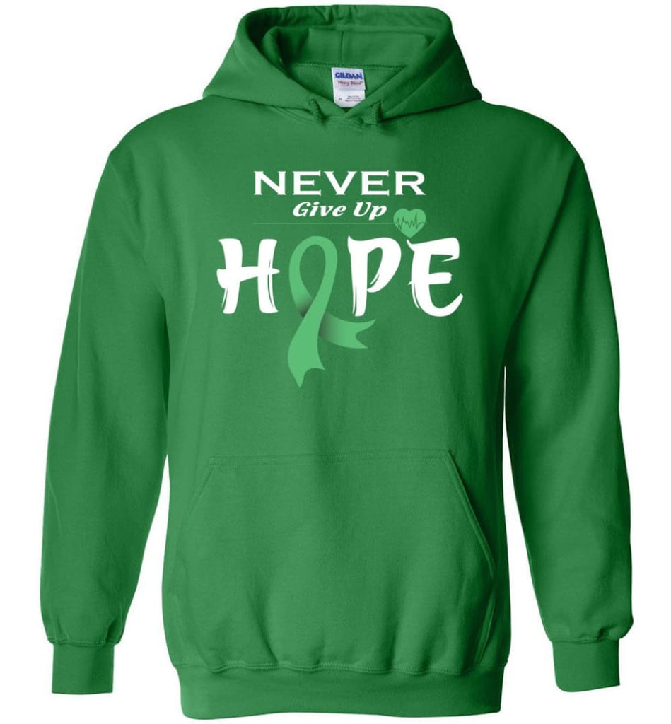 Liver Cancer Awareness Never Give Up Hope Hoodie - Irish Green / M